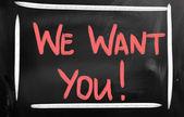 Wij willen dat u! — Stockfoto