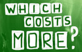 Which Costs More? — Foto Stock
