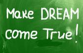 Make Dream Come True Concept — Stock Photo