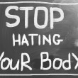 Stop Hating Your Body concept — стоковое фото #33475619
