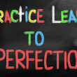 Practice Leads To Perfection Concept — Stock Photo #34997515