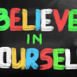 Believe In Yourself Concept — Stock Photo