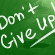 Stock Photo: Don't Give Up Concept