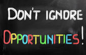 Don't Ignore Opportunities Concept — Stock Photo