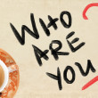 Foto de Stock  : Who Are You Concept