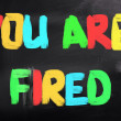 You Are Fired Concept — Stock Photo #37486303