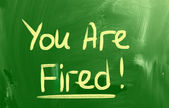 You Are Fired Concept — Stock Photo