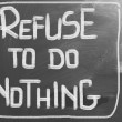 Stock Photo: Refuse To Do Nothing Concept
