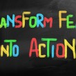 Stock Photo: Transform Fear Into Action Concept