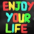 Enjoy Your Life Concept — Stock Photo #39424485