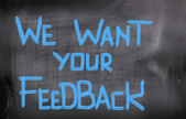 We Want Your Feedback Concept — 图库照片