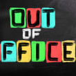 Stock Photo: Out Of Office Concept