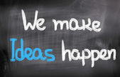 We Make Ideas Happen Concept — Foto Stock