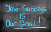 Your Success Is Our Goal Concept — Foto de Stock