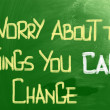Stock Photo: Worry About Things You CChange Concept
