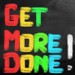 Stock Photo: Get More Done Concept