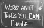Worry About The Things You Can Change Concept — 图库照片