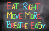 Eat Right Move More Breathe Easy Concept — Stock Photo