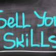 Stock Photo: Sell Your Skills Concept
