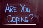 Are You Coping Concept — Stock Photo