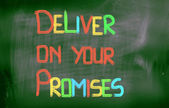 Deliver On Your Promises Concept — Stock Photo