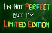 I Am Not Perfect But I Am Limited Edition Concept — Стоковое фото