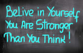 Belive In Yourself You Are Stronger Than You Think Concept — Stok fotoğraf