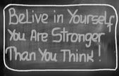 Belive In Yourself You Are Stronger Than You Think Concept — Foto de Stock