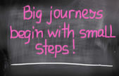 Big Journeys Begin With Small Steps Concept — Stock Photo