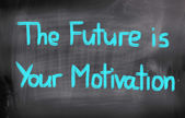The Future Is Your Motivation Concept — Foto Stock