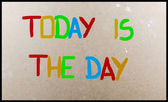 Today Is The Day Concept — Foto Stock