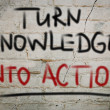 Turn Knowledge Into Action Concept — Stock Photo