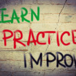 Learn Practice Improve Concept — Stock Photo