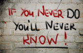 If You never Do You'll Never Know Concept — Stock fotografie