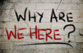 Why Are We Here Concept — Stock fotografie