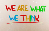 We Are What We Think Concept — Stock Photo