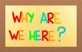 Why Are We Here Concept — Foto de Stock