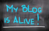 My Blog Is Alive Concept — Stock Photo