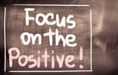 Focus On The Positive Concept — Stock Photo