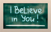 I Believe In You Concept — Stock Photo