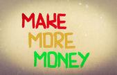 Make More Money Concept — Stock Photo