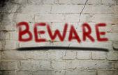 Beware Concept — Φωτογραφία Αρχείου