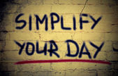 Simplify Your Day Concept — Stock Photo