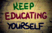 Keep Educating Yourself Concept — 图库照片
