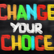 Change Your Choice Concept — Stock Photo #51169245