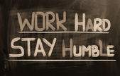 Work Hard Stay Humble Concept — Stock Photo