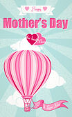 Happy Mothers Day and hot air balloon — Stock Vector