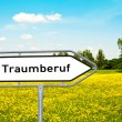 Traumberuf Wegweiserschild - Stock Photo