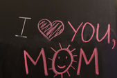 "Sign ""I love you, mom"" on the blackboard — Stock Photo"
