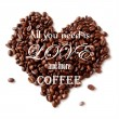 """Vector background with the quote """"All you need is love and more coffee"""". — Stock Vector"""